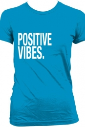 Female: Positive Vibes (teal)