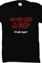 Be Fly Like A Car T-Shirt