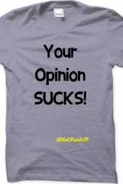 Your Opinion Sucks - Men's T-Shirt (grey)