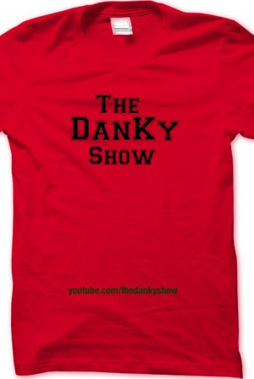 a3848bedecf211 The DanKy Show TSHIRT - TheDanKyShow Merch - Online Store on District Lines