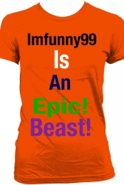 Epic Beast! T-Shirt (Women)