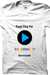 Push Play For Awesomness!