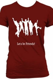 Let's be Friends! Women's T-Shirt