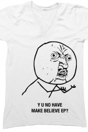 Y U NO Unisex V-neck Make Believe