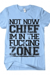 Not Now, Chief (Light Blue)