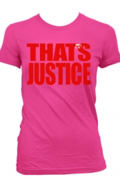 That's Justice (Womens Fuchsia)