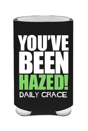 You've Been Hazed Koozie