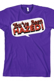 You've Been Hazed (Purple)