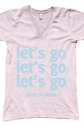 let's go (Girls V-Neck)