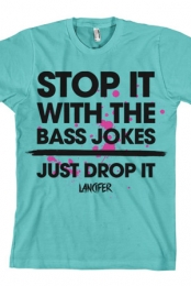 Stop It With the Bass Jokes