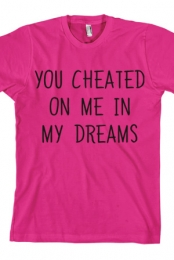 You Cheated (Pink)