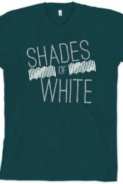 Shades Of White - IDEK what colour AA Tee