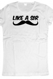 Like A Sir - Females Tee