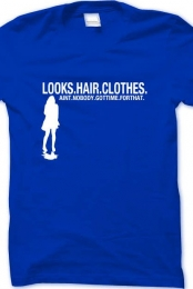 Looks. Hair. Clothes Catchy Tee