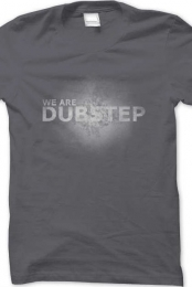 We Are Dubstep Grey Starred Catchy Tee