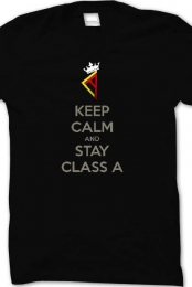 Keep Calm and Stay Class A Tee - Black