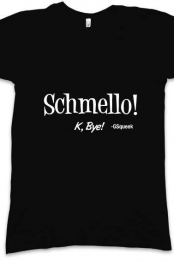 Black Schmello K, Bye!