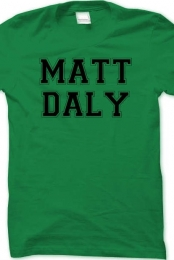 Matt Daly Shirt