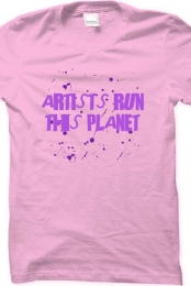 Artists Run This Planet Pink T-Shirt