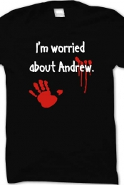 I'm worried about Andrew.