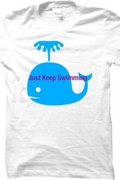 Just Keep Swimming Basic Tee Shirt