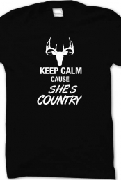 Keep Calm Cause She's Country Tee Shirt