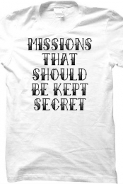 Missions That Should Be Kept Secret
