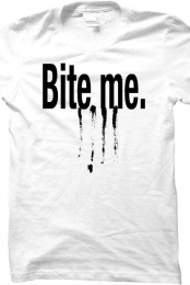 'Bite me' shirt (white)