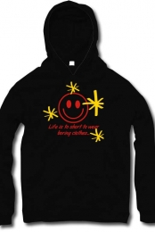 Life is to short hoodie
