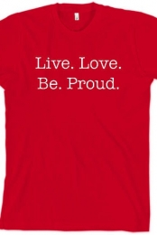 Live Love Be Proud