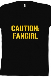 Caution: Fangirl