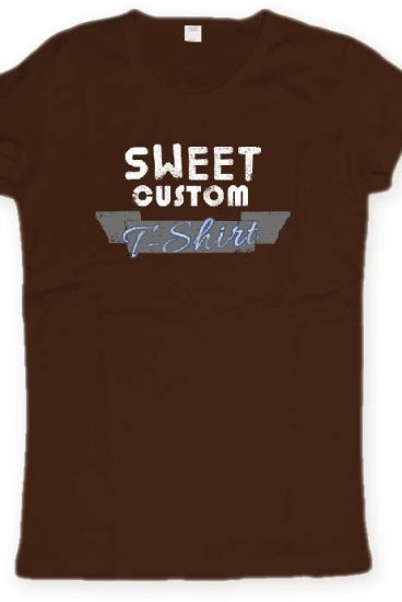5bfaaf03f0 Women's Sweet Custom T-Shirt in Brown Fun - 1upfilmkrewINACTIVE Fun ...