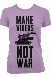 Make Videos Not War (Lilac) (Girls)