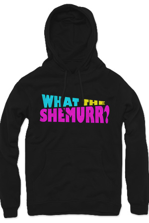 What the Shemurr? Pullover