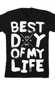 Best Day of My Life Tee (Black)
