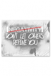 Don't Let Others Define You 18x24 Poster