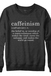Caffeinism Sweater