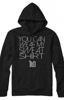 You Can Wear My Sweatshirt Pullover (Black)