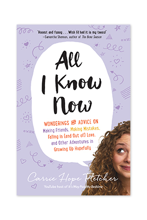 """All I Know Now"" by Carrie Hope Fletcher"