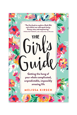 """The Girl's Guide (2nd Edition)"" by Melissa Kirsch"