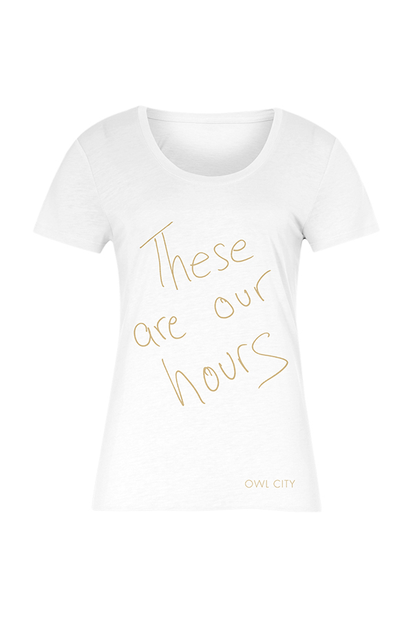 These Are Our Hours Tee