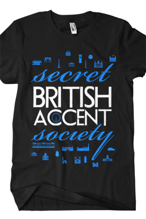 Secret British Accent Society Tee (Black)
