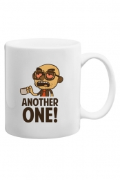 Another One Coffee Mug